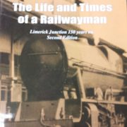 Life & Times of A Railwayman