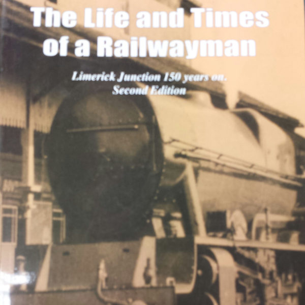 Life & Times of A Railwayman
